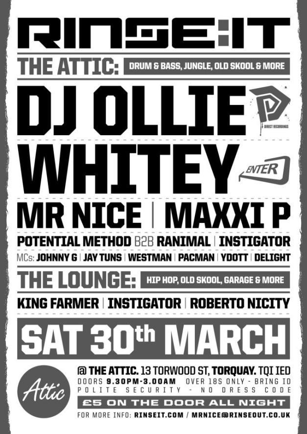 Rinse-It, Torquay poster DJ Ollie, Whitey, Mr Nice & more