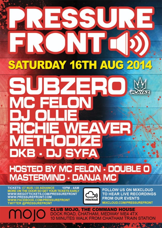 Pressure Front @ Mojo 16th August 2014