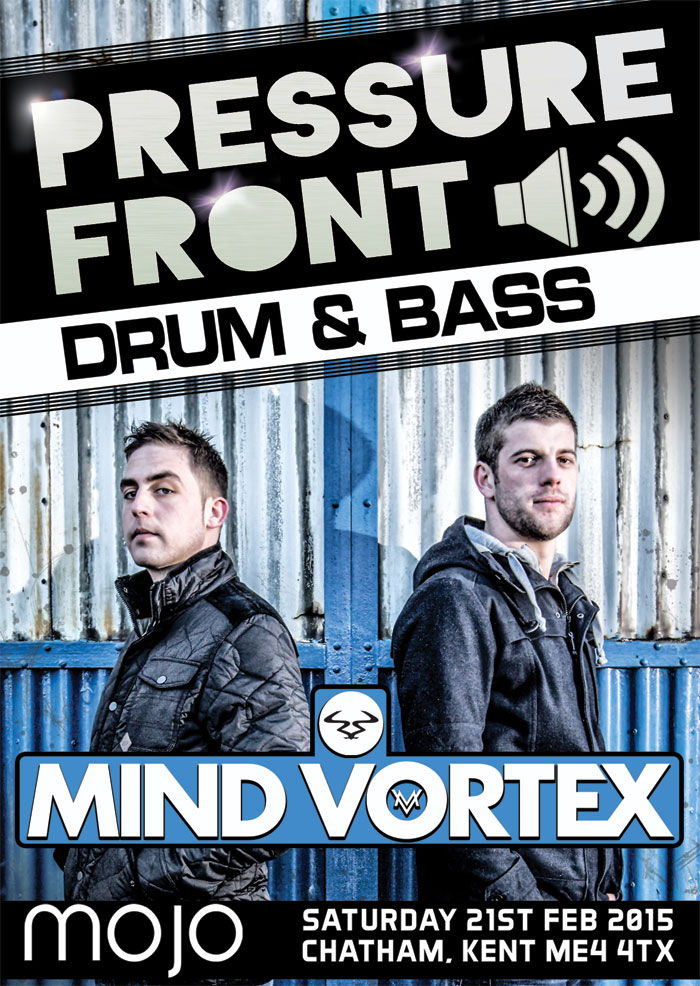 PRESSURE FRONT >> MIND VORTEX [RAM RECORDS] | MC FIVE ALIVE | DJ OLLIE | RICHIE WEAVER & MORE 21st Feb @ Mojo