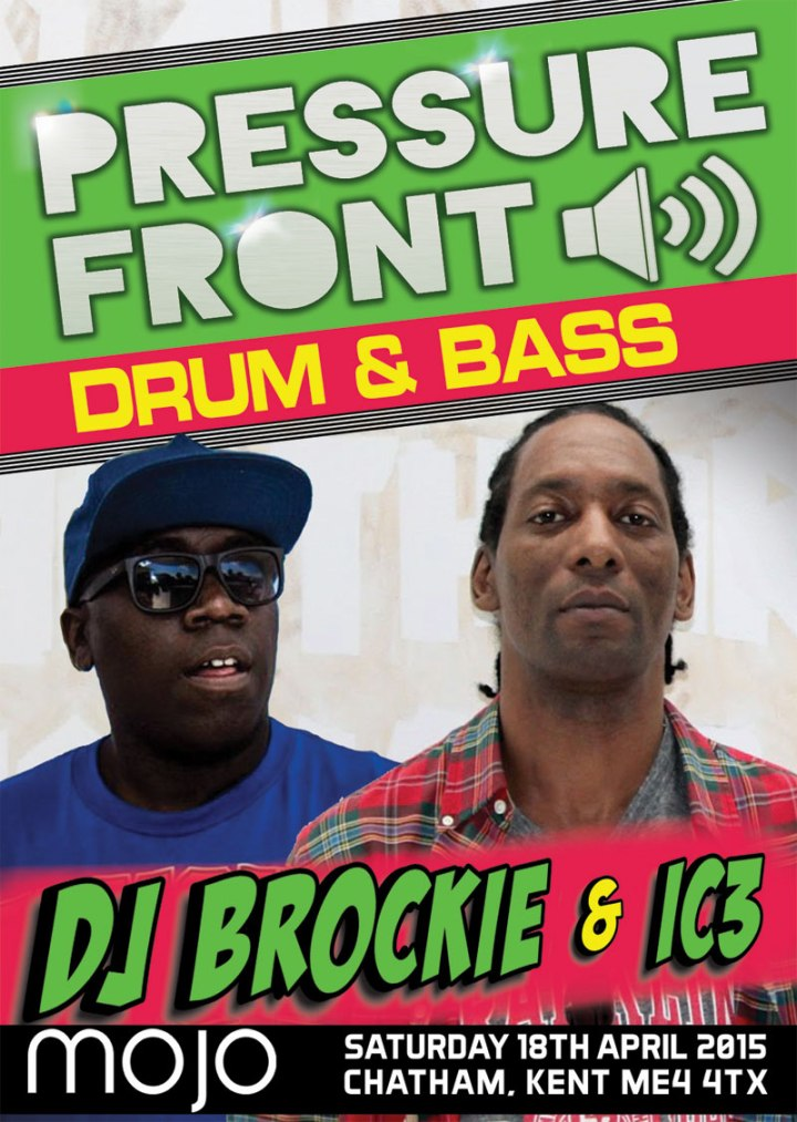 PRESSURE FRONT >> BROCKIE [UNDILUTED] | MC IC3 | DJ OLLIE | RICHIE WEAVER & MORE