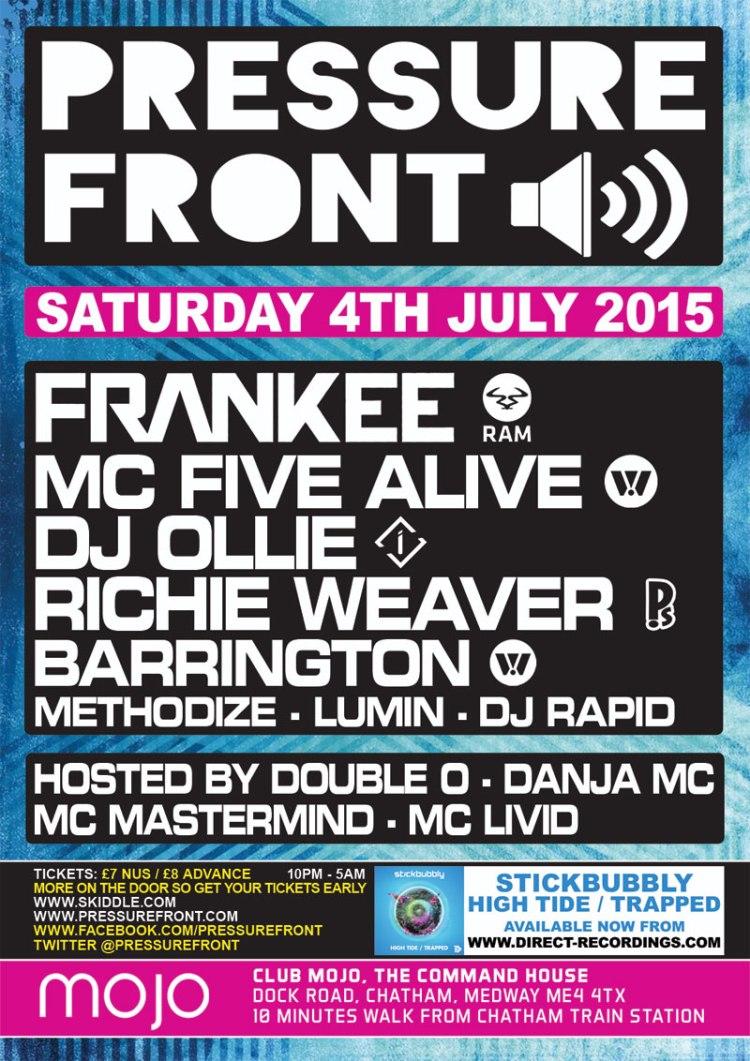 PRESSURE FRONT >> FRANKEE [RAM RECORDS] | MC FIVE ALIVE | DJ OLLIE | RICHIE WEAVER & MORE